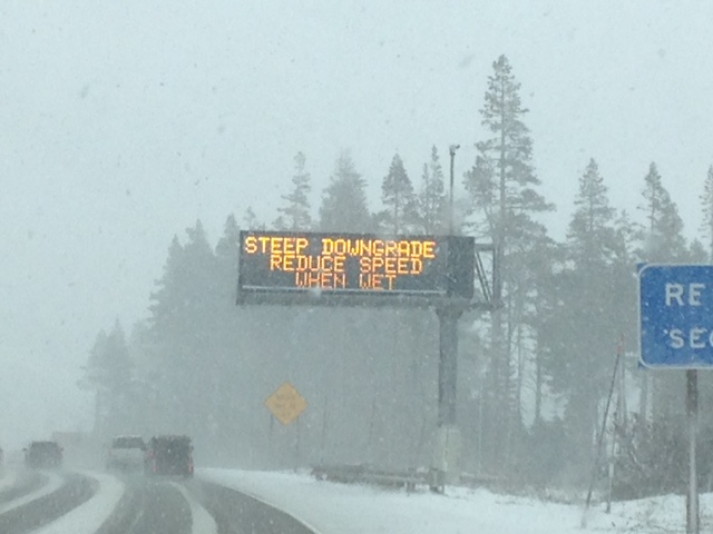 "At other times these signs said, ""Ice and Snow, take it slow."""